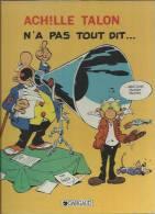 """ACHILLE TALON """" N'A PAS TOUT DIT... """" - GREG  -  E.O - OCTOBRE 1984 DARGAUD - Achille Talon"""