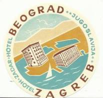 Etiquette De Bagage - Hotel Zadar - Belgrade, Zagreb (ex-Yougoslavie) - Hotel Labels