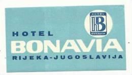 Etiquette De Bagage - Hotel Bonavia - Rijeka (ex-Yougoslavie) - Etiketten Van Hotels