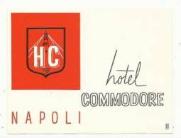 Etiquette De Bagage - Hotel Commodore - Napoli (Naples) - Italie - Etiketten Van Hotels