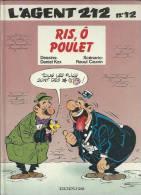 """L´AGENT 212  """" RIS, Ô POULET """"  - KOX / CAUVIN  - E.O.  JUILLET 1990 - DUPUIS - Agent 212, L'"""