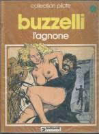 L'AGNONE   - BUZZELLI - E.O.  1980  DARGAUD - Unclassified