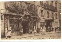 Carte Postale Ancienne Le Havre - L'Auberge Normande. Grand Hôtel Des Négociants, 5 Rue Corneille - Restaurant - Le Havre