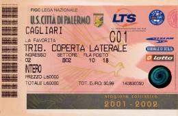 CALCIO BIGLIETTO STADIO SERIE B U.S. CITTA' DI PALERMO - CAGLIARI  2001\2002 - Calcio