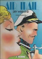 "AIR MAIL "" DRY WEEK-END ""  - MICHELUZZI - E.O.  JUIN 1985  DARGAUD - Non Classés"