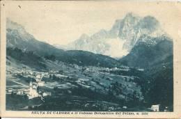 Italie , SELVA DI  CADORE  -  E Il Colosso Dolomitico  DelPelmo , M 3168 - Italia