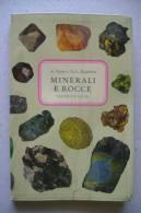 PFF/27 Peyrot - Maddalena MINERALI E ROCCE Ed.S.A.I.E. 1967 - Minerali