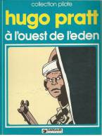 A L´OUEST DE L´EDEN  - HUGO PRATT - E.O.  1979  DARGAUD - Non Classificati