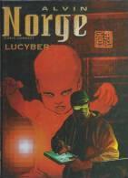 "ALVIN NORGE  "" LUCYBER ""  - LAMQUET - E.O.  OCTOBRE 2002 LOMBARD - Alvin Norge"