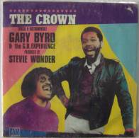 Gary BYRD & THE G.B EXPERIENCE SP 45T The Crown Année 1983 Made In France - 45 T - Maxi-Single