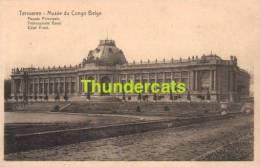 CPA TERVUREN -** TERVUEREN MUSEE DU CONGO BELGE FACADE PRINCIPALE VOORNAAMSTE GEVEL - Tervuren