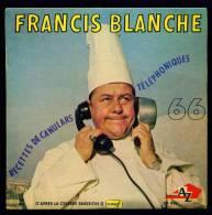 Francis BLANCHE : Recettes De Canulars Téléphoniques - EP Disc'Az 996 - Unclassified