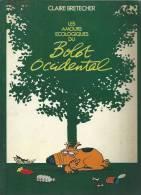 LES AMOURS ECOLOGIQUES DU BOLOT OCCIDENTAL  -  BRETECHER - E.O.   1977 BRETECHER - Non Classificati