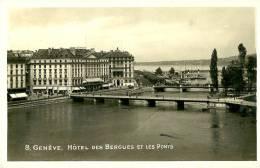GE Genève. Hotel De Bergues Et Les Ponts. - GE Genève