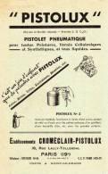 Etab. Croméclair-Pistolux  Paris 19e - Pistolux  Pistolet Pneumatique - Usine à Noisy Le Grand - Comprésseur, Peinture - Publicités
