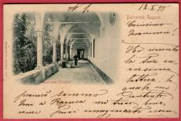 DUBROVNIK - RAGUSA  Lacroma Chiostro  ( Croatia ) * Travelled 1898. * Stengel & Co. Dresden - Croatia