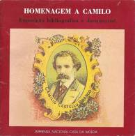 Camilo Castelo Branco - Homenagem - Exposição Bibliográfica E Documental - Imprensa Nacional-Casa Da Moeda, 1990, 4scans - Other