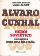 Álvaro Cunhal - Francisco Ferreira (Chico Da CUF). Política. Estado Novo. Partido Comunista (3 Scans) - Other