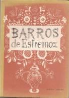 Estremoz - Barros De Estremoz - Azinhal Abelho. Edições Panorama, 1964. Tradução Em Francês E Inglês (4 Scans)  ) - Other