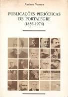 Portalegre - Publicações Periódicas (1836-1974), 1991 - António Ventura. Edição Da Câmara (3 Scans) - Boeken, Tijdschriften, Stripverhalen