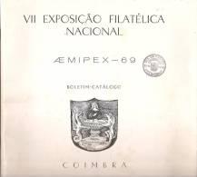 Coimbra - VII Exposição Filatélica Nacional - AE MIPEX - 1969 - Boletim-Catálogo (4 Scans) - Boeken, Tijdschriften, Stripverhalen