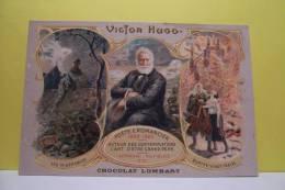 "VICTOR  HUGO  (carte Pub ""chocolat Lombart"" ) - Scrittori"