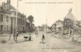 02 ORIGNY SAINTE BENOITE  Grand'rue Venant De St Quentin   2 Scans - Non Classés