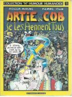 ARTIE & COB SE LES PRENNENT TOUS -  ROSIER / OUIN - E.O. FEVRIER 1983  HUMANOÏDES - Ohne Zuordnung