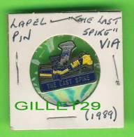 PIN'S - VIA RAIL , THE LAST SPIKE, 1990 - LAPEL PIN - - Transports