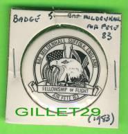 PIN´S - FELLOW SHIP OF FLIGHT - AIR FETE 1983 - RAF MILDENHALL SUFFOLK, ENGLAND - BADGE - - Associations