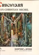 """33 TOURS """"CRUCIFIXUS Jean-Christian Michel Quatuor Avec Orgues - Unclassified"""