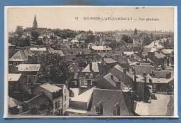 03 - BOURBON L´ARCHAMBAULT -- Vue Générale - Bourbon L'Archambault
