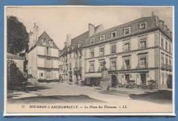 03 - BOURBON L´ARCHAMBAULT --  La Place Dees Thermes - Bourbon L'Archambault