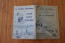 LIVRET  De Consommation électricité 1946/48: énergie électrique Du Littoral Méditerranéen Marseille((avec Publicités) - France