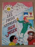 Les Pieds Nickelés Aux Jeux - Collection Pieds Nickelés, Album N°6, Broché 1983, SPE. - Pieds Nickelés, Les