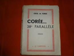 Livre - Cecil. M. Forde - Corée... 38e Parallèle - Francese
