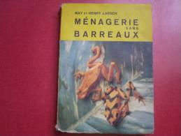 MENAGERIE SANS BARREAUX  DE MAY ET HENRY LARSEN  1963 - Cultura