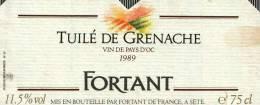 Etiquette  -     Tuilé De Grenache - Vin De Pays D'Oc 1989   -  FORTANT - Vin De Pays D'Oc