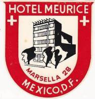 MEXICO MEXICO CITY HOTEL MEURICE VINTAGE LUGGAGE LABEL - Hotel Labels
