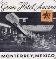 MEXICO MONTERREY HOTEL ANCIRA VINTAGE LUGGAGE LABEL - Hotel Labels