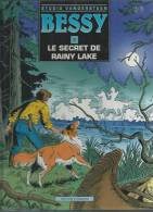 "BESSY  "" LE SECRET DE RAINY LAKE ""  -  BROECKX / MEUL  - E.O.  1992  STANDAARD - Bessy"