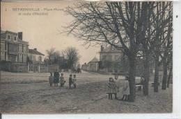 BETHENIVILLE - Place Munet Et Route D'Haudiné - Bétheniville