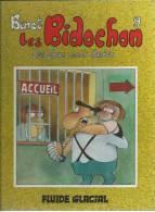 "LES BIDOCHONS  "" LES FOUS SONT LACHES ""  - BINET - E.O. SEPTEMBRE 1987  FLUIDE GLACIAL - Bidochon, Les"
