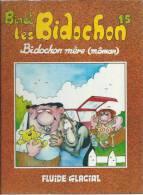 """LES BIDOCHONS  """" BIDOCHON MERE - MÖMAN """"  - BINET - E.O.  SEPTEMBRE 1997  FLUIDE GLACIAL - Bidochon, Les"""