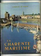 -  LA CHARENTE MARITIME . RICHESSES DE FRANCE N°17  1953 . - Poitou-Charentes