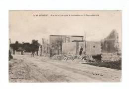 CPA : 10 - Aube : Camp De Mailly : Rue De La Gare Après Le Bombardement De Septembre 1914 - Guerre 1914-18