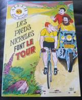 Les Pieds Nickelés Font Le Tour Album N°5 – Broché 3° Trimestre 1983 EXCELLENT - Pieds Nickelés, Les