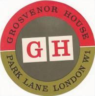 ENGLAND LONDON GROSVENOR HOUSE VINTAGE LUGGAGE LABEL - Hotel Labels