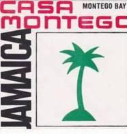 JAMAICA MONTEGO BAY CASA MONTEGO VINTAGE LUGGAGE LABEL - Hotel Labels