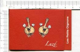 L324 -  Carton  Publicitaire  -  LUZE  -  Les Petits Oignons - - Publicidad (Avisos)